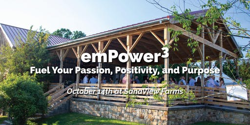 Fuel Your Passion, Positivity, and Purpose - emPower3 Retreat Fall 2019