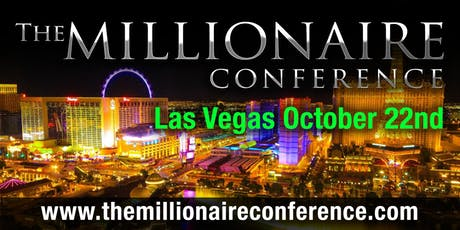 THE MILLIONAIRE CONFERENCE LAS VEGAS tickets