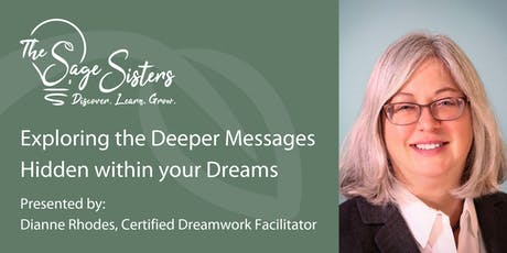 Exploring the Deeper Messages Hidden within your Dreams tickets
