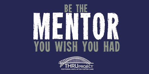 Mentor a Former Foster Youth | October Trainings