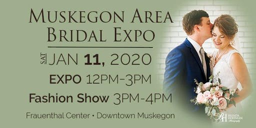 Muskegon Area Bridal Expo - January 11, 2020