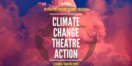 Climate Change Theatre Action: a festival of international theatre tickets