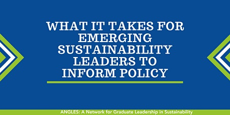 What it Takes for Emerging Sustainability Leaders to Inform Policy tickets