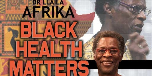 Dr. Llaila Afrika LIVE at Everlasting Life