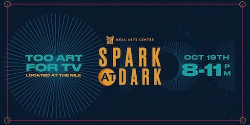 SPARK AT DARK
