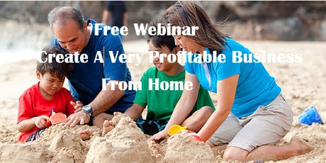 Create A Profitable Business From Home tickets