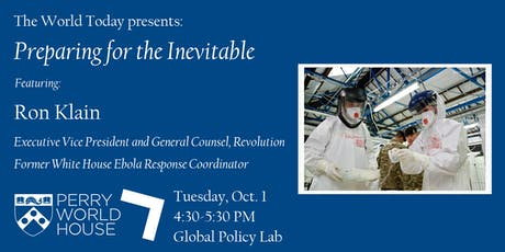 The World Today presents: Preparing for the Inevitable with Ron Klain tickets