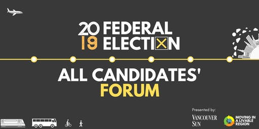 Moving in a Livable Region: 2019 Federal Election All Candidates' Forum