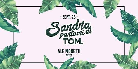 Sandra Portami al TOM - Lunedì 23 Settembre biglietti