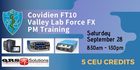 Covidien FT10 and Valley Lab Force FX PM Training tickets