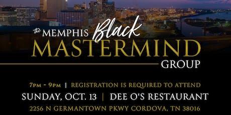The Memphis Black MasterMind Group Meet & Greet tickets