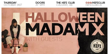 Hifi Halloween w/ Madam X, RE:ME & Guests tickets