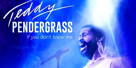 TNB BHM 2019 | TEDDY PENDERGRASS: IF YOU DON'T KNOW ME + Q&A tickets