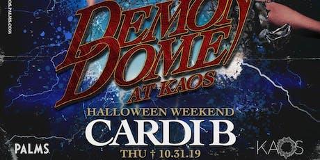 CARDI B @ KAOS Nightclub - Halloween tickets