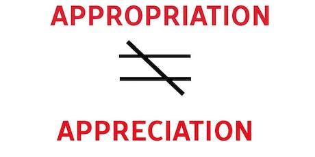 Social & Environmental Justice 10: Cultural Appreciation vs Appropriation tickets