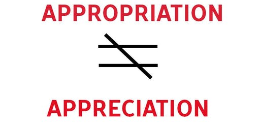Social & Environmental Justice 10: Cultural Appreciation vs Appropriation