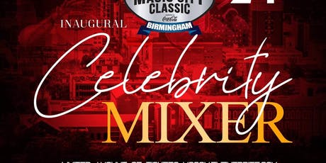 Magic City Classic Celebrity Mixer tickets