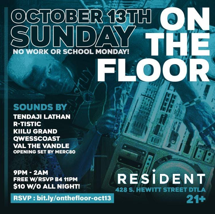 On The Floor with Tendaji, R-Tisti, Kiilu, QwessCoast, Val & Merc80