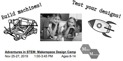 Makerspace Design Camp during Thanksgiving Break