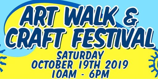 ArtWalk & Craft Festival Oct 19TH! 10am