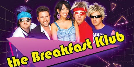The Breakfast Klub Live in Concert tickets