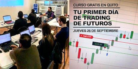 CURSO GRATUITO: TU PRIMER DIA DE TRADING DE FUTUROS >> Sep. 26 de 10h30 a 12h30 entradas