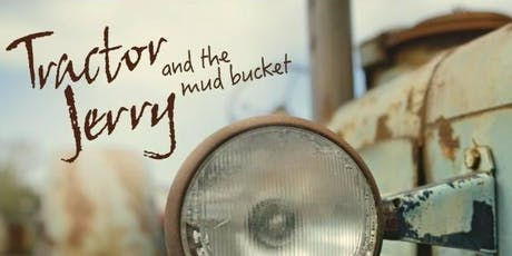 Celebrate Lancaster w/ Tractor Jerry and the Mud Bucket tickets