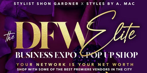 The  DFW Elite Business Expo and Pop-Up Shop