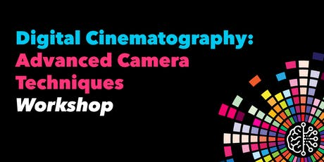 Digital Cinematography: Advanced Camera Techniques tickets