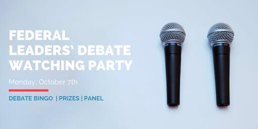 Federal Leaders' Debate Watching Party