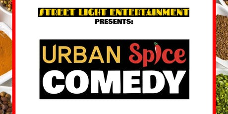 Urban Spice Comedy: Comedy In A Restaurant tickets