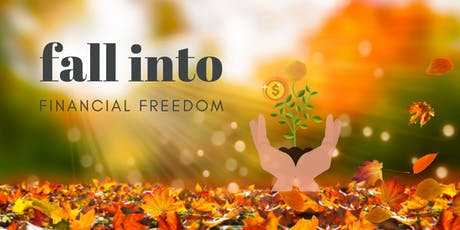 Fall into Financial Freedom tickets