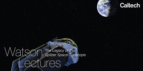 The Legacy of the Spitzer Space Telescope tickets