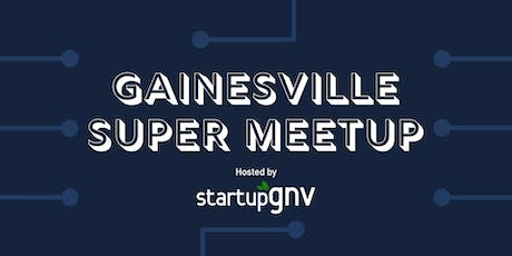 Gainesville Super Meetup tickets