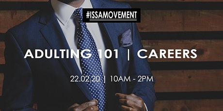 #IssaMovement | Adulting 101: Careers tickets