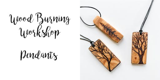 Wood Burning Workshop: Tree Pendants