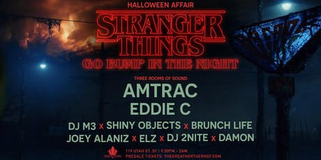 Stranger Things Go Bump In The Night w/ AMTRAC // Eddie C In The Loft tickets