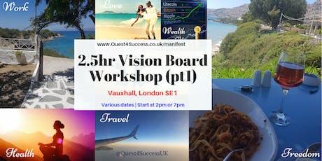 Vision Board Workshop pt1 Vauxhall 2019 tickets