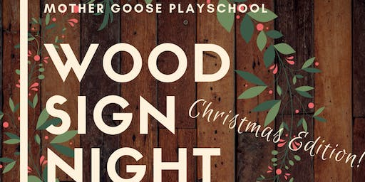 Mother Goose Playschool Christmas Wood Sign Night