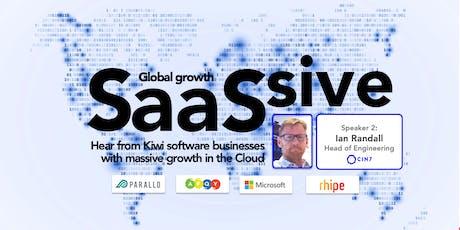 SaaSSIVE - Creating MaSSIVE Global Growth with SaaS tickets