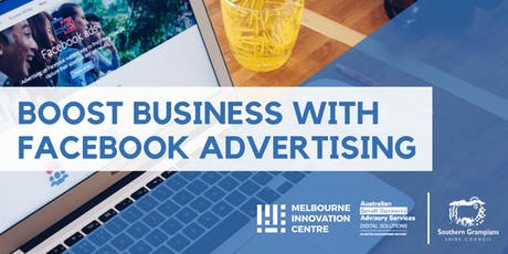 Boost Business through Facebook Advertising - Southern Grampians tickets