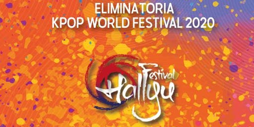 Festival Hallyu - Eliminatoria Nacional Kpop World Festival 2020