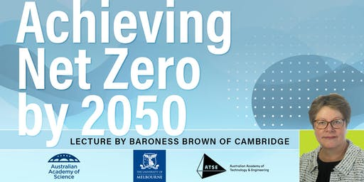 Achieving Net Zero by 2050: a Public Lecture by Baroness Brown of Cambridge