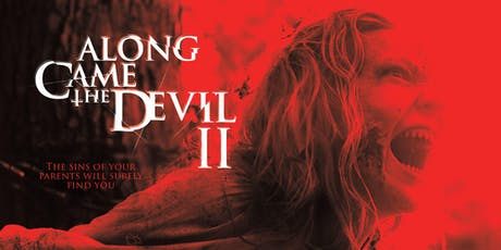 Along Came the Devil II Red Carpet Premiere tickets