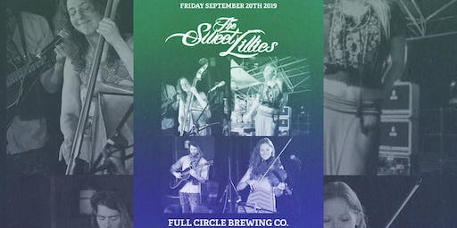 The Sweet Lillies at Full Circle Brewing