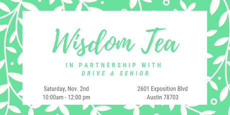 Wisdom Tea tickets