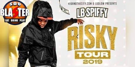 LB SPIFFY RISKY TOUR - SAULT STE. MARIE tickets