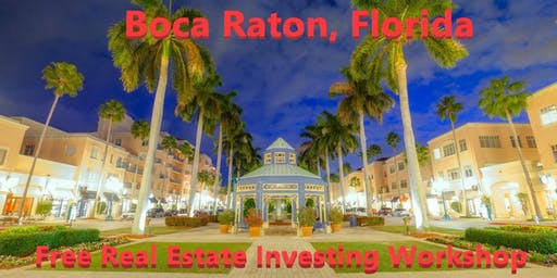 Free Real Estate Investing and Business Development Workshop in Boca Raton