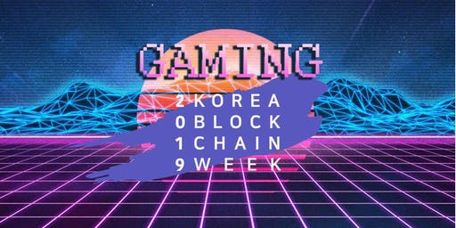 """Game & Blockchain Meetup"" for Korea Blockchain Week 2019"
