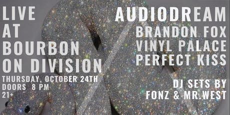 AUDIODREAM with Brandon Fox // Perfect Kiss // Vinyl Palace tickets